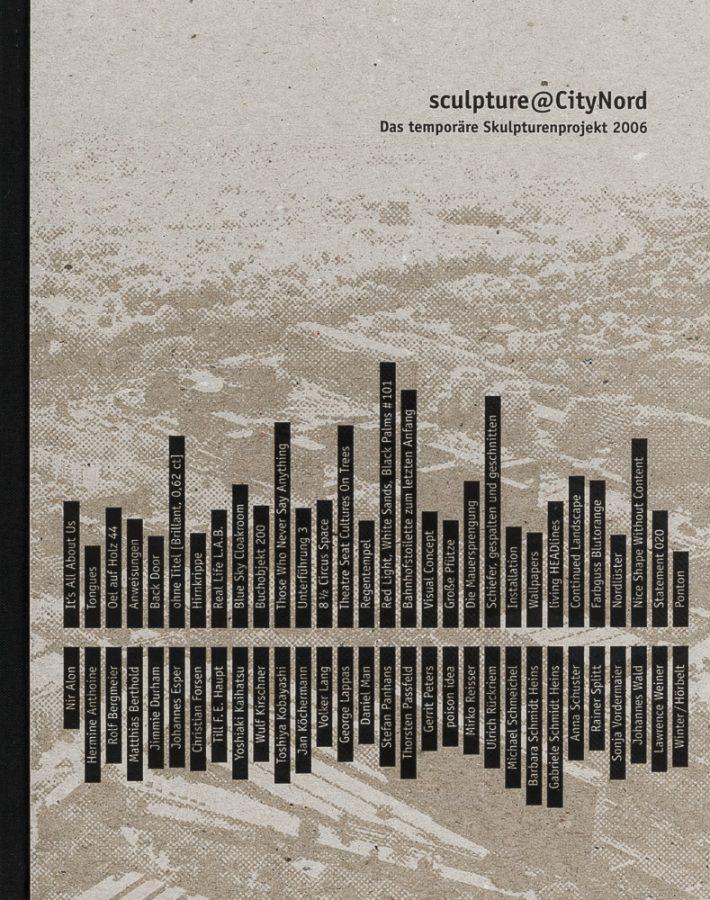 Eva Martens, Petra Nietzky, Rik Reinking: sculpture@CityNord: Das temporäre Skulpturenprojekt 2006. (In English/German). 1st ed., modo Verlag, Freiburg, Germany (2007). ISBN 978-3-937014-53-1 (exhibition catalogue).