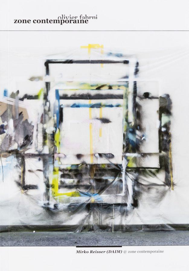 Olivier Fahrni (Hrsg.), Sonja Fessel: ''Mirko Reisser (DAIM) @ zone contemporaine''. Bern, Schweiz. 2016. Ausstellungskatalog.